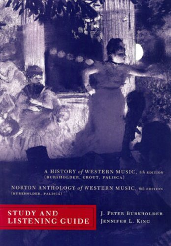 9780393932591: Study and Listening Guide: for A History of Western Music, Eighth Edition and Norton Anthology of Western Music, Sixth Edition