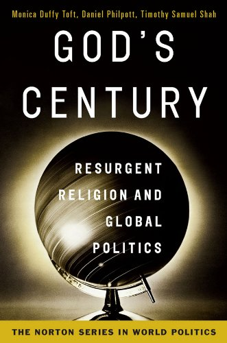9780393932737: God's Century: Resurgent Religion and Global Politics (College Edition) (The Norton Series in World Politics)