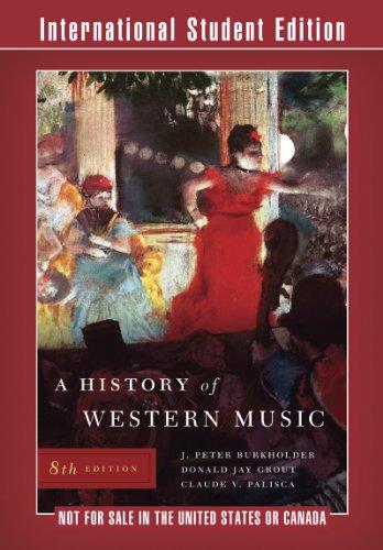 A History of Western Music: Burkholder, J. Peter