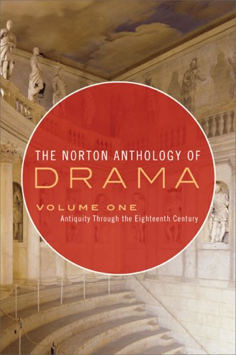 9780393932812: The Norton Anthology of Drama: Antiquity Through the Eighteenth Century, Vol. 1
