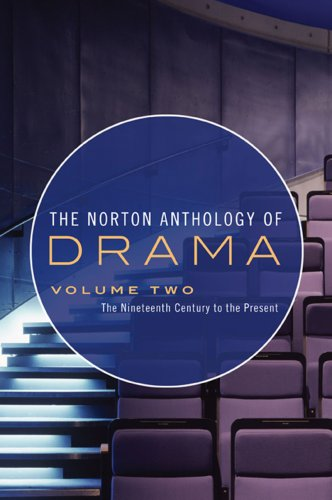 9780393932829: The Norton Anthology of Drama: The Nineteenth Century to the Present (Vol. 2)