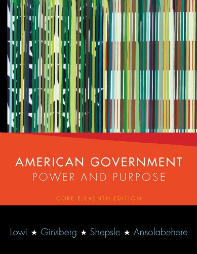 9780393933000: American Government: Power and Purpose (Core Eleventh Edition (without policy chapters))