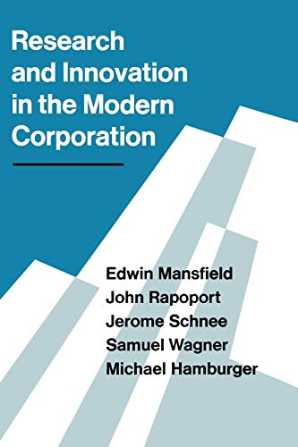 Research and Innovation in the Modern Corporation: Edwin Mansfield