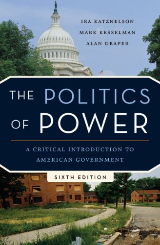 9780393933253: The Politics of Power: A Critical Introduction to American Government (Sixth Edition)