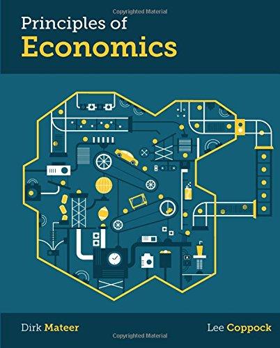 Principles of Economics: Mateer, Dirk; Coppock,