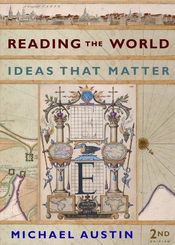Reading the World: Ideas That Matter (Second: Austin, Michael
