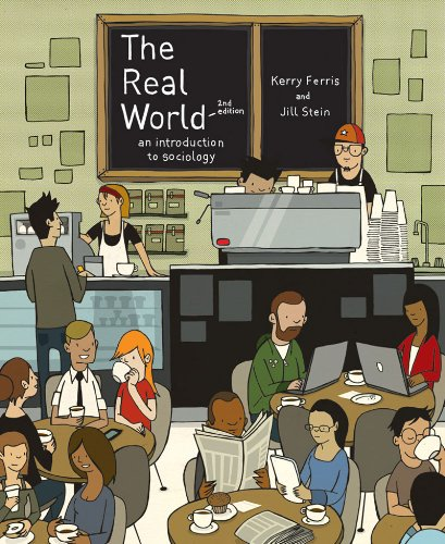 9780393933529: The Real World: An Introduction to Sociology (Second Edition)