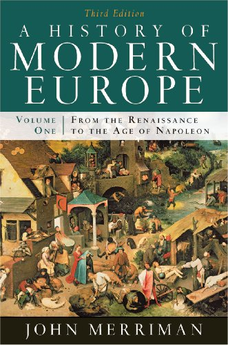 9780393933840: A History of Modern Europe: Volume 1, from the Renaissance to the Age of Napoleon