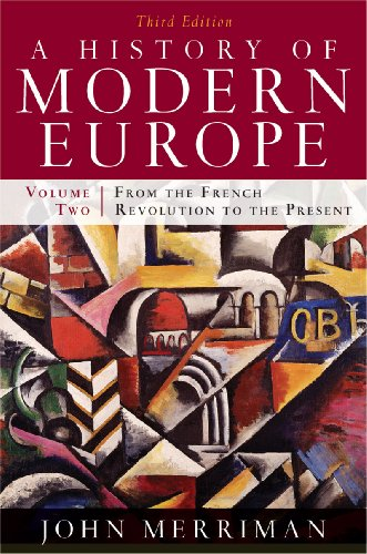 9780393933857: A History of Modern Europe, Vol. 2: From the French Revolution to the Present, Third Edition