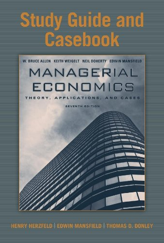 9780393933963: Study Guide and Casebook: for Managerial Economics: Theory, Applications, and Cases, Seventh Edition