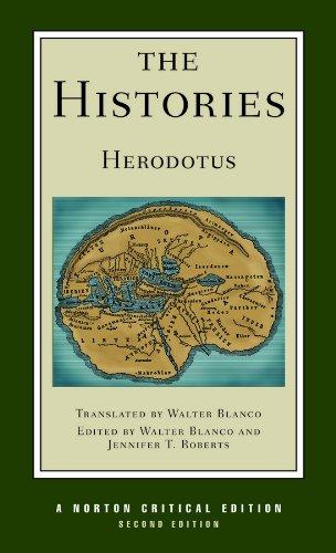 The Histories (Norton Critical Editions): Herodotus, .; Blanco, Walter; Roberts, Jennifer Tolber