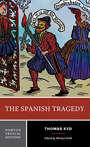9780393934007: The Spanish Tragedy (Norton Critical Editions)
