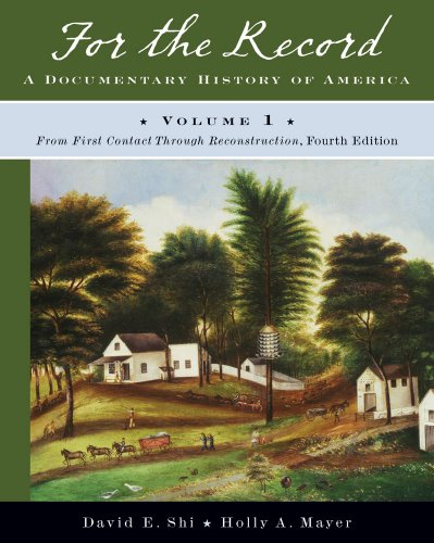 9780393934038: For the Record: A Documentary History of America: From First Contact through Reconstruction (Fourth Edition) (Vol. 1)