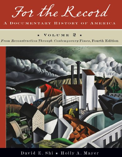 9780393934045: For the Record: A Documentary History of America, Volume 2: From Reconstruction Through Contemporary Times