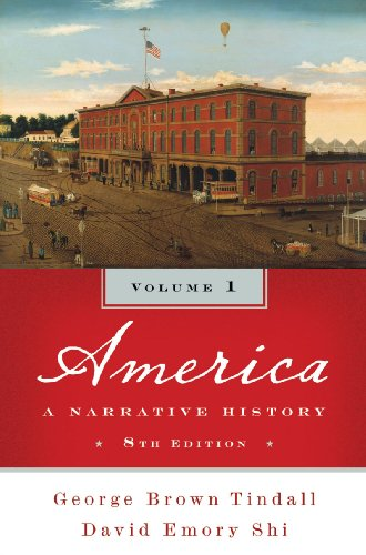 9780393934069: America: A Narrative History (Eighth Edition) (Vol. 1)