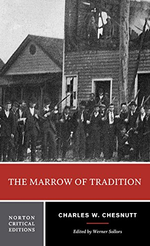 9780393934144: The Marrow of Tradition (Norton Critical Editions)
