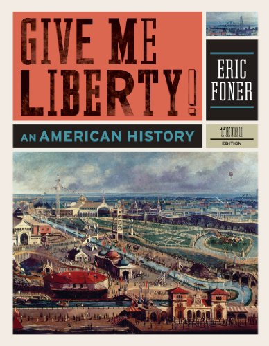 9780393934304: Give Me Liberty!: An American History (Third Edition)