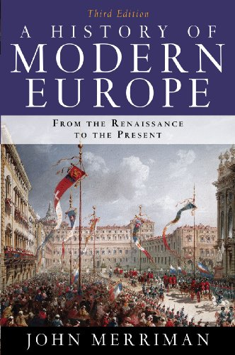 9780393934335: A History of Modern Europe: From the Renaissance to the Present, 3rd Edition