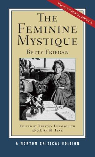 9780393934656: The Feminine Mystique (Norton Critical Editions)