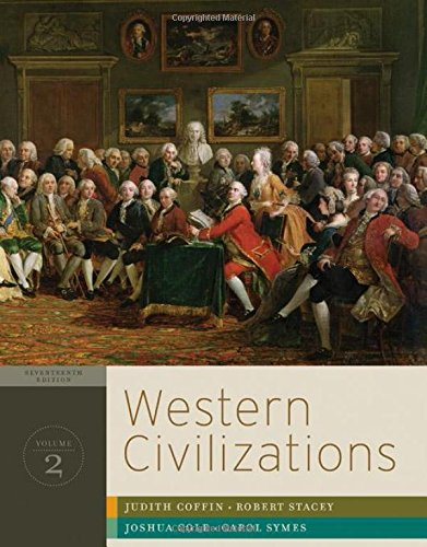 Western Civilizations: Their History & Their Culture: Judith Coffin, Robert