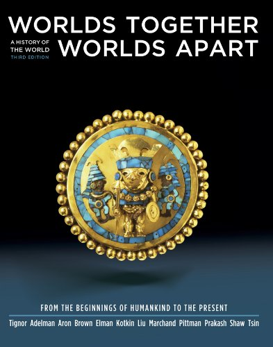 9780393934922: Worlds Together, Worlds Apart: A History of the World: From the Beginnings of Humankind to the Present (Third Edition) (Vol. One-Volume)