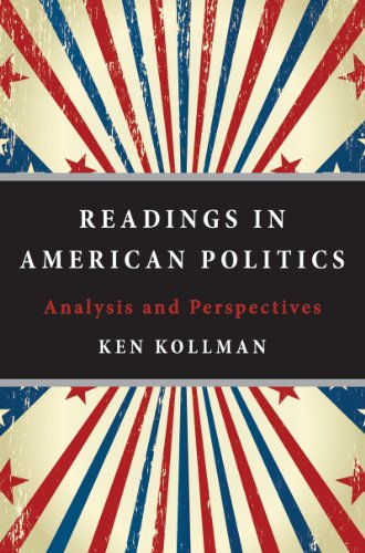 Readings in American Politics: Analysis and Perspectives: Ken Kollman