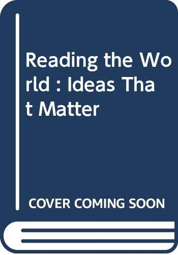 9780393935127: Reading the World : Ideas That Matter