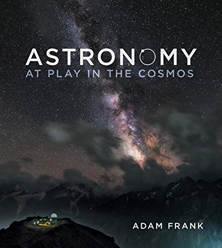 9780393935226: Astronomy: At Play in the Cosmos