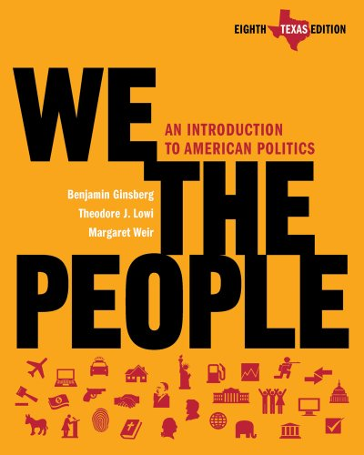 9780393935257: We the People: An Introduction to American Politics (Eighth Texas Edition)
