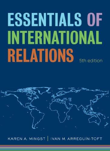 Essentials of International Relations (Fifth Edition) (The: Karen A. Mingst,