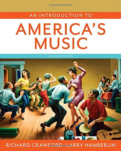 9780393935318: An Introduction to America's Music (Second Edition)