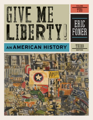 9780393935431: Give Me Liberty!: An American History (Third Edition) (Vol. 2)
