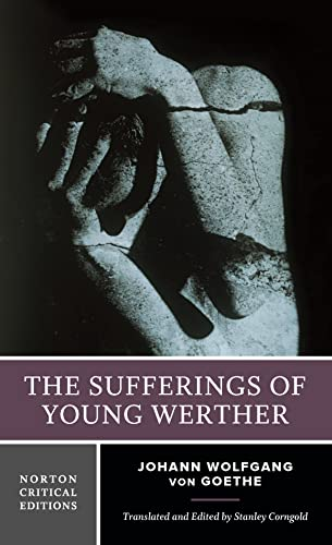 9780393935561: The Sufferings of Young Werther (Norton Critical Editions)