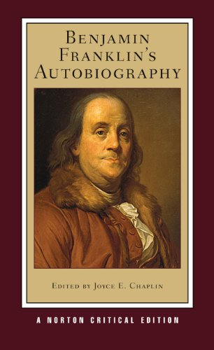 9780393935615: Benjamin Franklin's Autobiography (New Edition)  (Norton Critical Editions)