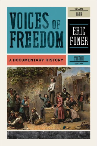 9780393935660: Voices of Freedom: A Documentary History (Third Edition) (Vol. 1)