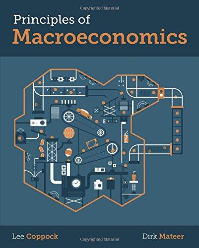 Principles of Macroeconomics: Coppock, Lee; Mateer,