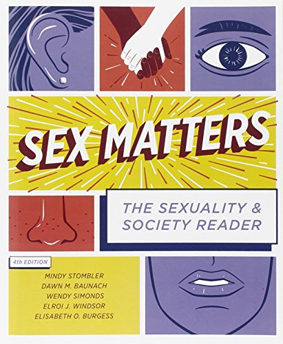 Sex Matters: The Sexuality and Society Reader: Stombler, Mindy, Baunach,