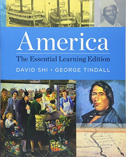 America: The Essential Learning Edition (Vol. One-Volume): Tindall, George Brown,