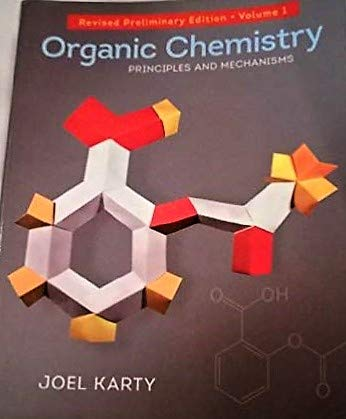 9780393936353: Organic Chemistry Principles and Mechanisms - Revi