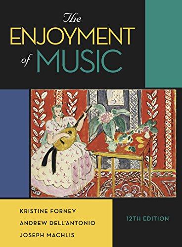 9780393936377: The Enjoyment of Music (Twelfth Edition)