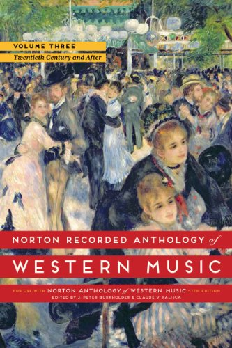 9780393936896: Norton Recorded Anthology of Western Music (Seventh Edition) (Vol.3: The Twentieth Century and After)