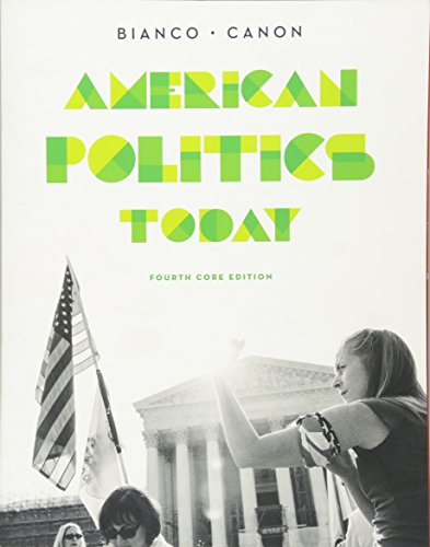 9780393937015: American Politics Today (Core Fourth Edition)