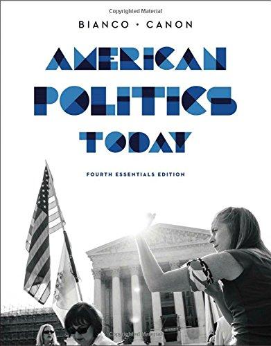9780393937022: American Politics Today (Essentials Fourth Edition)