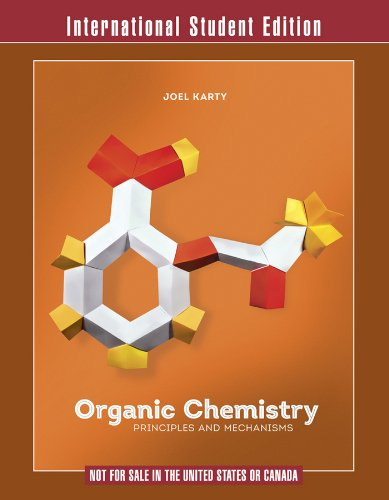 Organic Chemistry Principles and Mechanisms: Karty