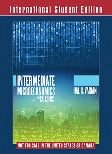 9780393937145: Intermediate Microeconomics with Calculus: A Modern Approach, International Student Edition