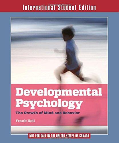 9780393937169: Developmental Psychology: The Growth of Mind and Behavior