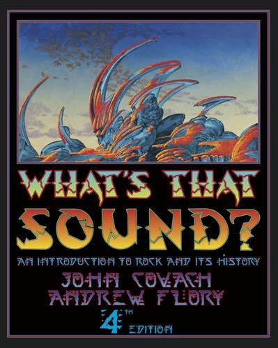 9780393937251: What's That Sound?: An Introduction to Rock and Its History (Fourth Edition)