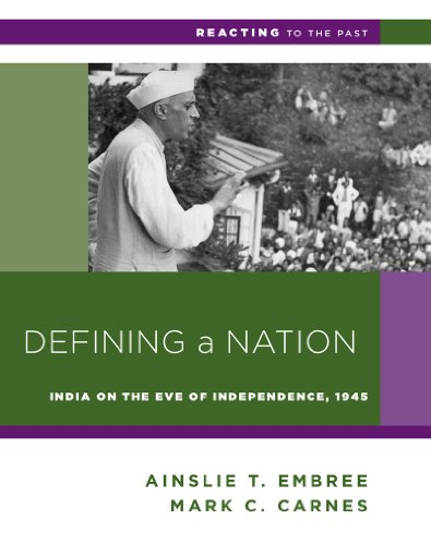 9780393937282: Defining a Nation: India on the Eve of Independence, 1945 (Reacting to the Past)