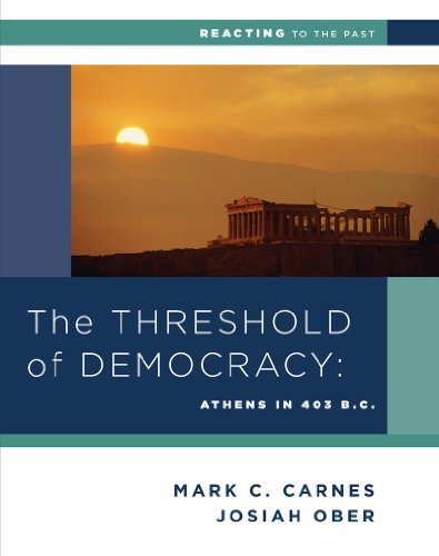 9780393937329: The Threshold of Democracy: Athens in 403 B.C. (Reacting to the Past)