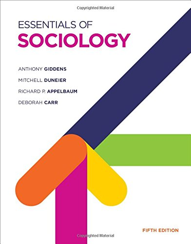 Essentials of Sociology (Fifth Edition): Giddens, Anthony; Duneier,